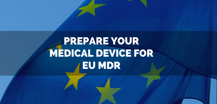 Prepare your medical device for EU MDR: 8 trusted resources